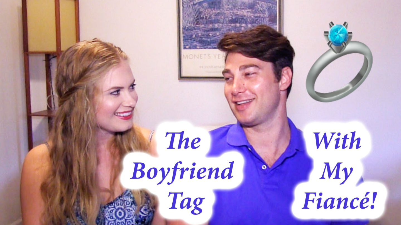 The Boyfriend Tag With My Fiancé Kyle!